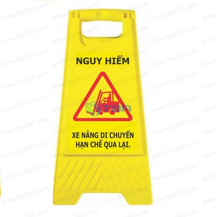Bảng cảnh báo chữ A khu vực xe nâng làm việc